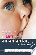 El Arte de Amamantar a Su Hijo
