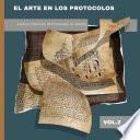 El Arte en los Protocolos. Archivo Histórico de Protocolos de Madrid, vol. 2