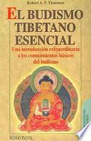 El Budismo Tibetano Esencial