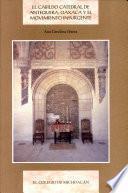 El Cabildo Catedral de Antequera, Oaxaca y el movimiento insurgente