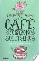 El café de los corazones solitarios