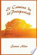 El Camino de la Prosperidad