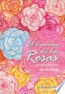 El Camino de las Rosas