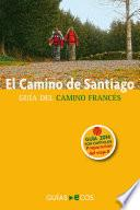 El Camino de Santiago. Preparación del viaje. Historia del Camino y listado de albergues