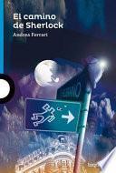 El Camino de Sherlock ( Sherlock's Path ) Spanish Edition