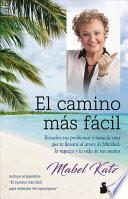 El Camino mas facil / The Easiest Way