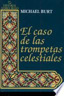 EL Caso de Las Trompetas Celestiales