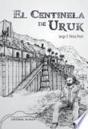 El centinela de Uruk