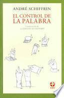 El Control De La Palabra/ the Use of the Word