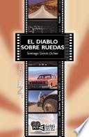 El diablo sobre ruedas (Duel), Steven Spielberg (1972)