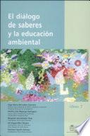 El diálogo de saberes y la educacíon ambiental