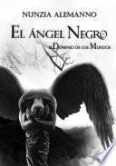 El Dominio de los Mundos - Volumen II - El Ángel Negro -
