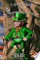 El Duende Irlandés y El Laberinto De Los Sueños Rotos
