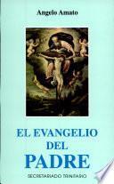 El Evangelio del Padre