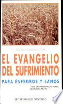 El Evangelio del sufrimiento
