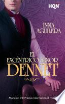 El excéntrico señor Dennet