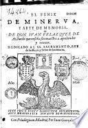 El Fenix de Minerva y arte de memoria... que enseña sin maestro a aprender y retener... Juan Velazquez de Acevedo