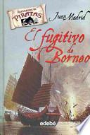 El fugitivo de Borneo