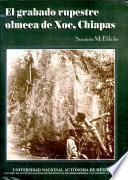 El grabado rupestre Olmeca de Xoc, Chiapas