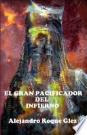El gran pacificador del Infierno