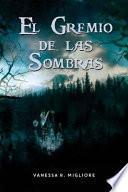 El Gremio de Las Sombras