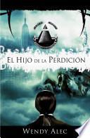 El Hijo de la Perdicion = Son of Perdition