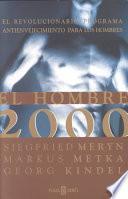 El Hombre 2000