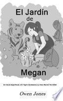 El Jardín de Megan