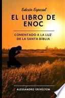 El libro de Enoc Comentado a la luz de la Santa Bíblia