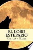 El Lobo Estepario (Spanish Edition)