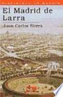 El Madrid de Larra