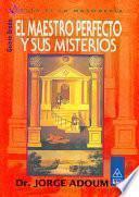 El Maestro Perfecto y sus Misterios