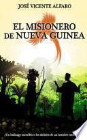 El misionero de Nueva Guinea