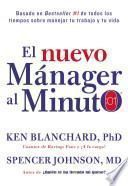 El Nuevo Manager Al Minuto (One Minute Manager - Spanish Edition)
