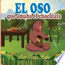 El oso que amaba el chocolate
