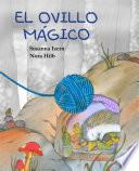 El ovillo mágico (The Magic Ball of Wool)