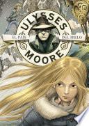 El País del Hielo (Serie Ulysses Moore 10)