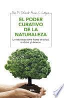 El poder curativo de la naturaleza