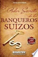 El poder secreto de los banqueros suizos / The secret power of the Swiss Bankers