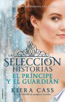 El Principe y El Guardian. Historias de La Seleccion