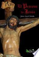 El proceso de Jesús