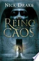 El reino del caos (Investigador Rai Rahotep 3)