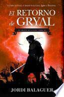 El retorno de Gryal