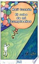 El robo de mi cumpleaños