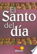 El santo del dia / The saint's day