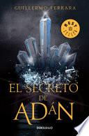 El secreto de Adán (Trilogía de la luz 1)