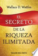 El secreto de la riqueza ilimitada