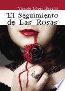 El seguimiento de las rosas