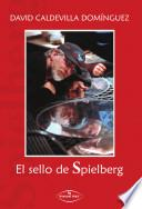 El sello de Spielberg