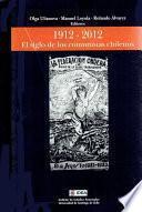 El siglo de los comunistas chilenos 1912 - 2012